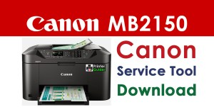 Canon Maxify MB2150 Resetter Service Tool Download