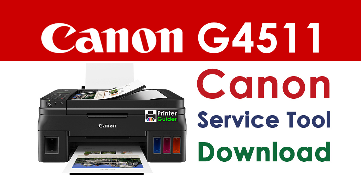 Canon Pixma G4511 Resetter Service Tool Download