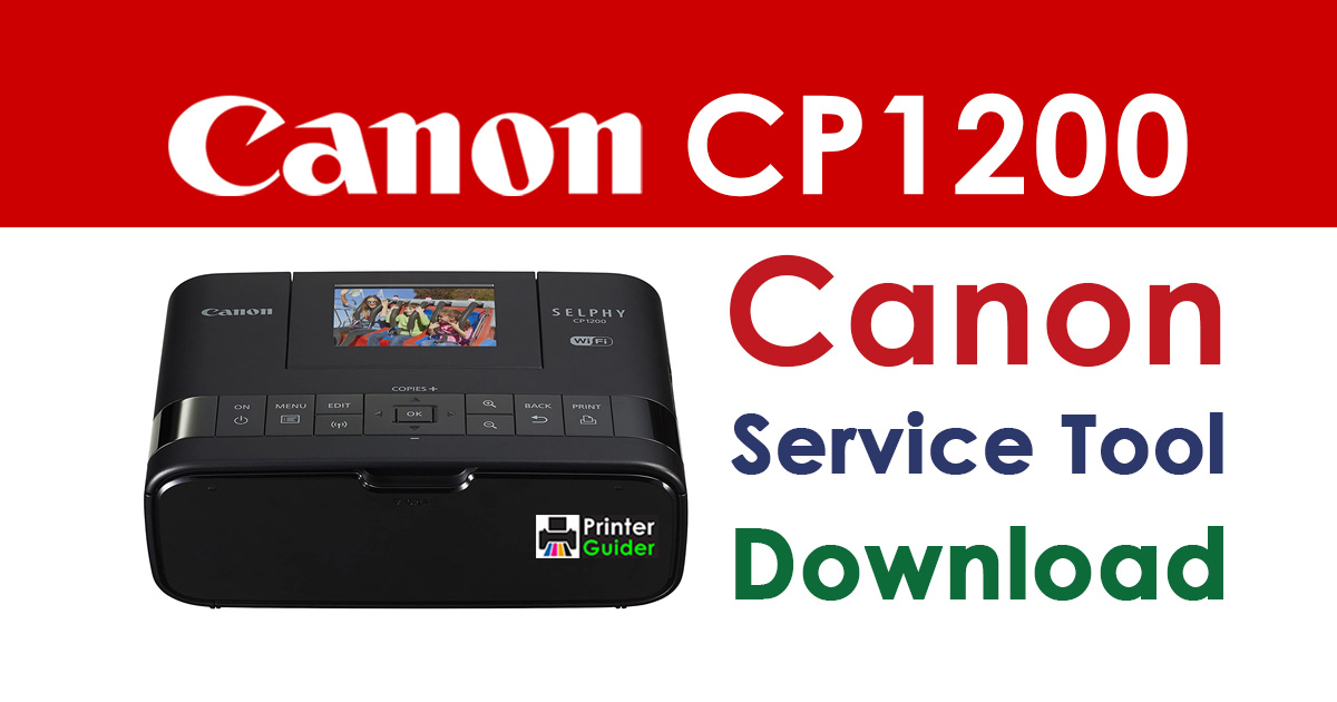 Canon Selphy CP1200 Resetter Service Tool Download