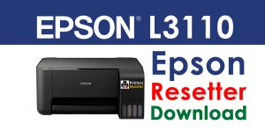 Epson L3110 Resetter Adjustment Program Free Download