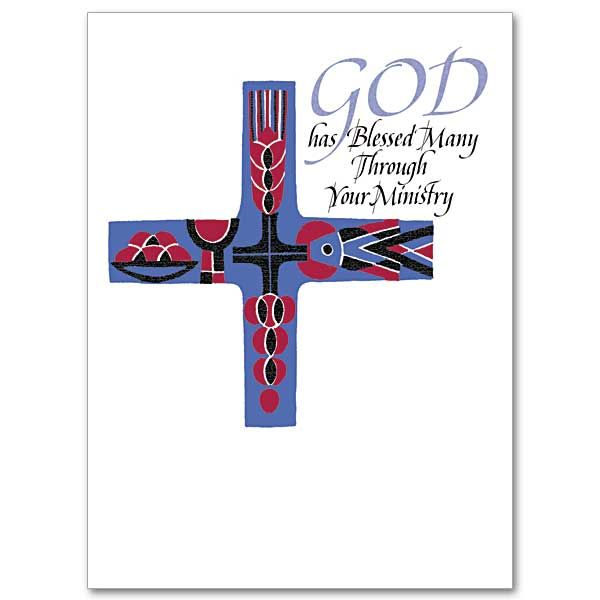 God Has Blessed Many Through Your Ministry Ministry
