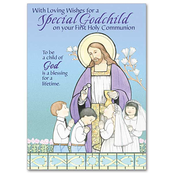 With Loving Wishes For A Special Godchild First Communion