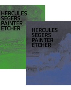 Cover of Huigen Leeflang and Pieter Roelofs, eds, Hercules Segers - Painter Etcher: A Catalogue Raisonne (Amsterdam: Rijksmuseum, 2017)