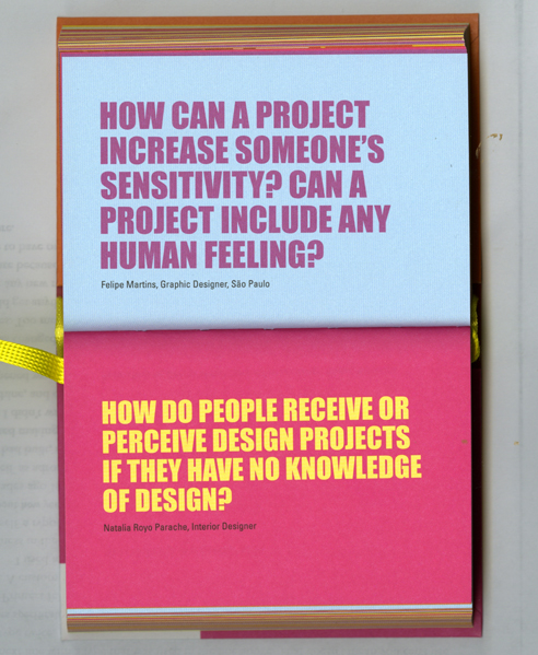 How can a project increase someone's sensitivity? can a project include any human feeling? How do people receive or perceive design projects if they have no knowledge of design?