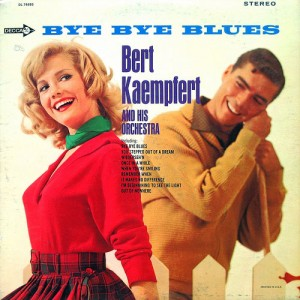 """""""Bye Bye Blues (Hello Reds"""" by Bert Kaempfert and His Orchestra, 1966, via epiclectic on Flickr: http://www.flickr.com/photos/epiclectic/2745531861/"""