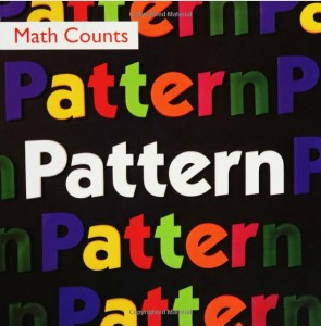 Pattern (part of the Math Counts series) by Henry Pluckrose,  $4.45
