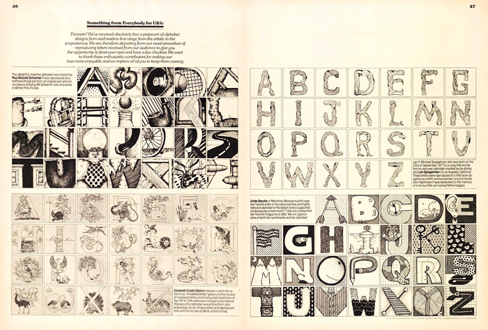 Hundreds of artists and lettering designers were featured in U&lc. Herb reached out and involved the global design community while developing a fan base and a subscriber base for International Typeface Corporation. Design: Herb Lubalin, production, Jason Calfo.