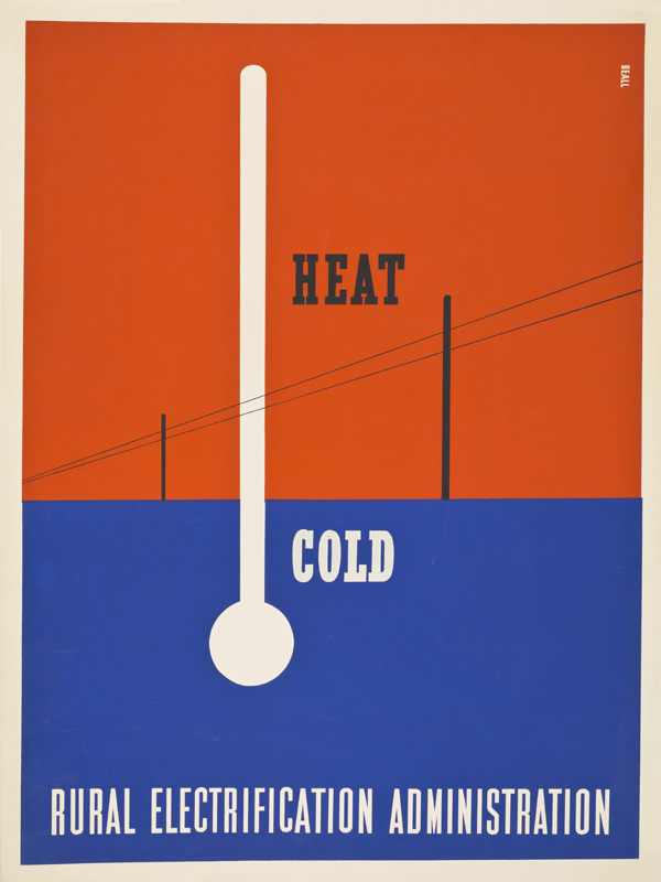 """Lester Beall: """"Heat-Cold"""" screenprint poster for the Rural Electrification Administration, 1937. 40 x 30 1/4 in."""