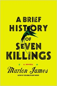 A Brief History of Seven Killings by Marlon James won the 2015 Booker Prize. Its acid yellow book color suits the bracing subject.