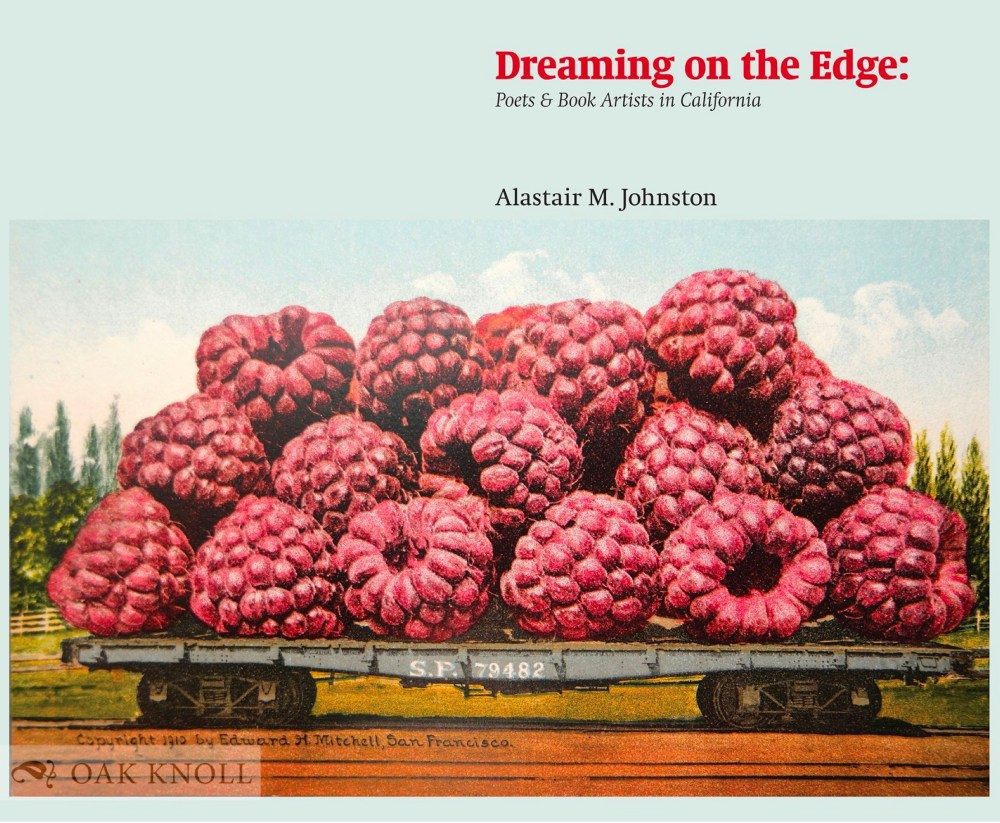 Dreaming On the Edge: Poets & Book Artists in California