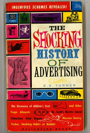 The shocking history of advetising