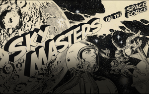 Thumbnail for Sky Masters: Jack Kirby in the Cosmos