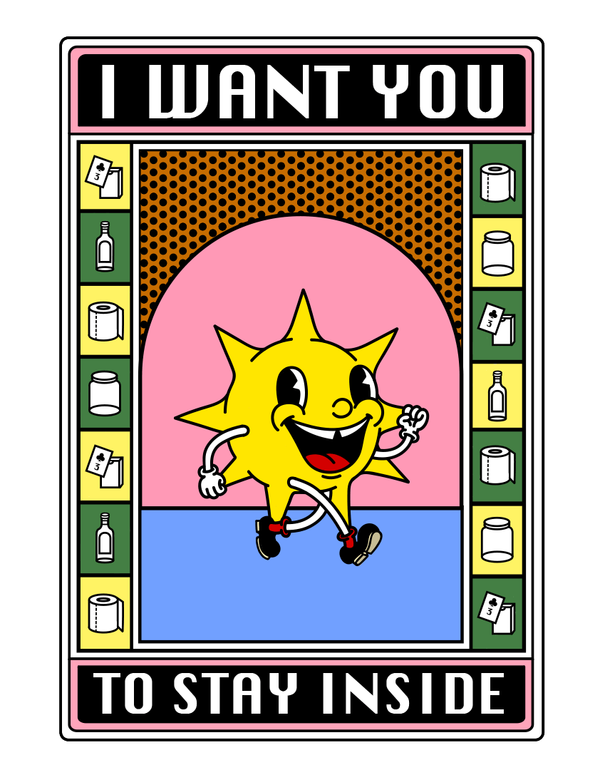 I want you to stay inside
