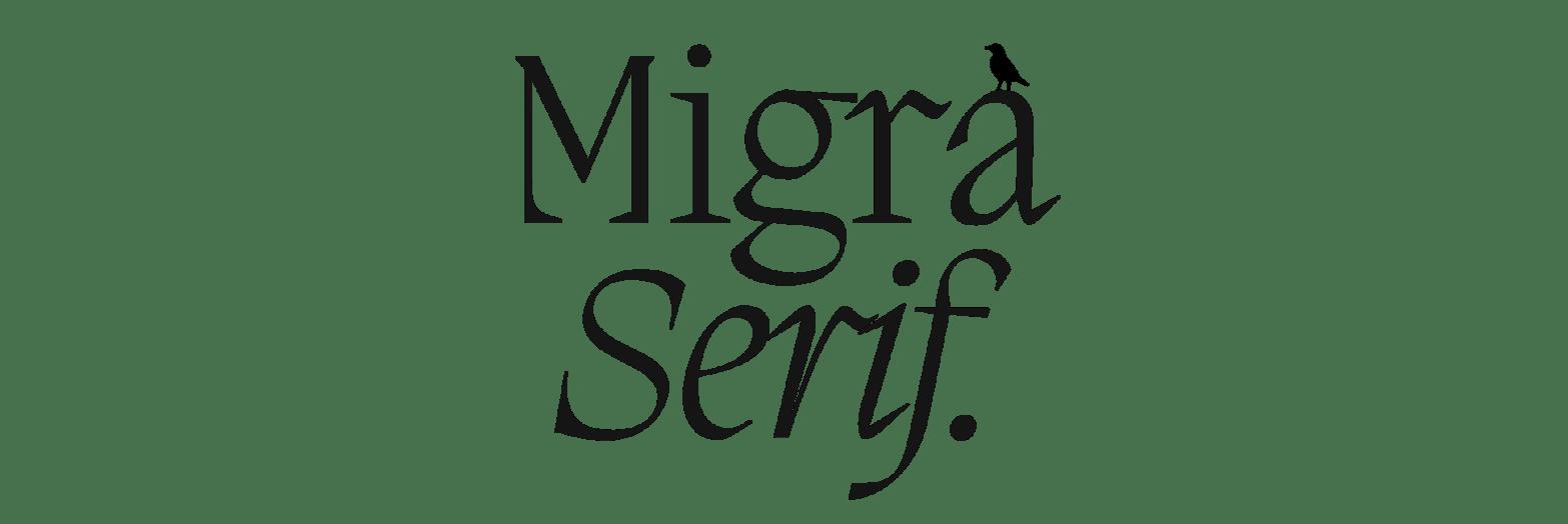 Thumbnail for Migra Serif Takes Flight