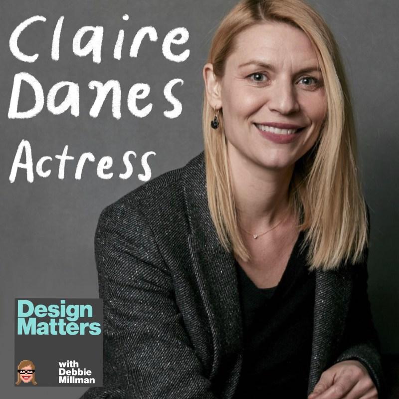 Thumbnail for Design Matters: Claire Danes