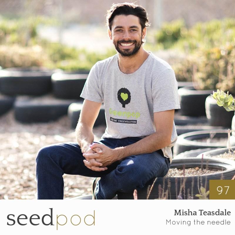 Thumbnail for Seedpod: Misha Teasdale: Moving the Needle