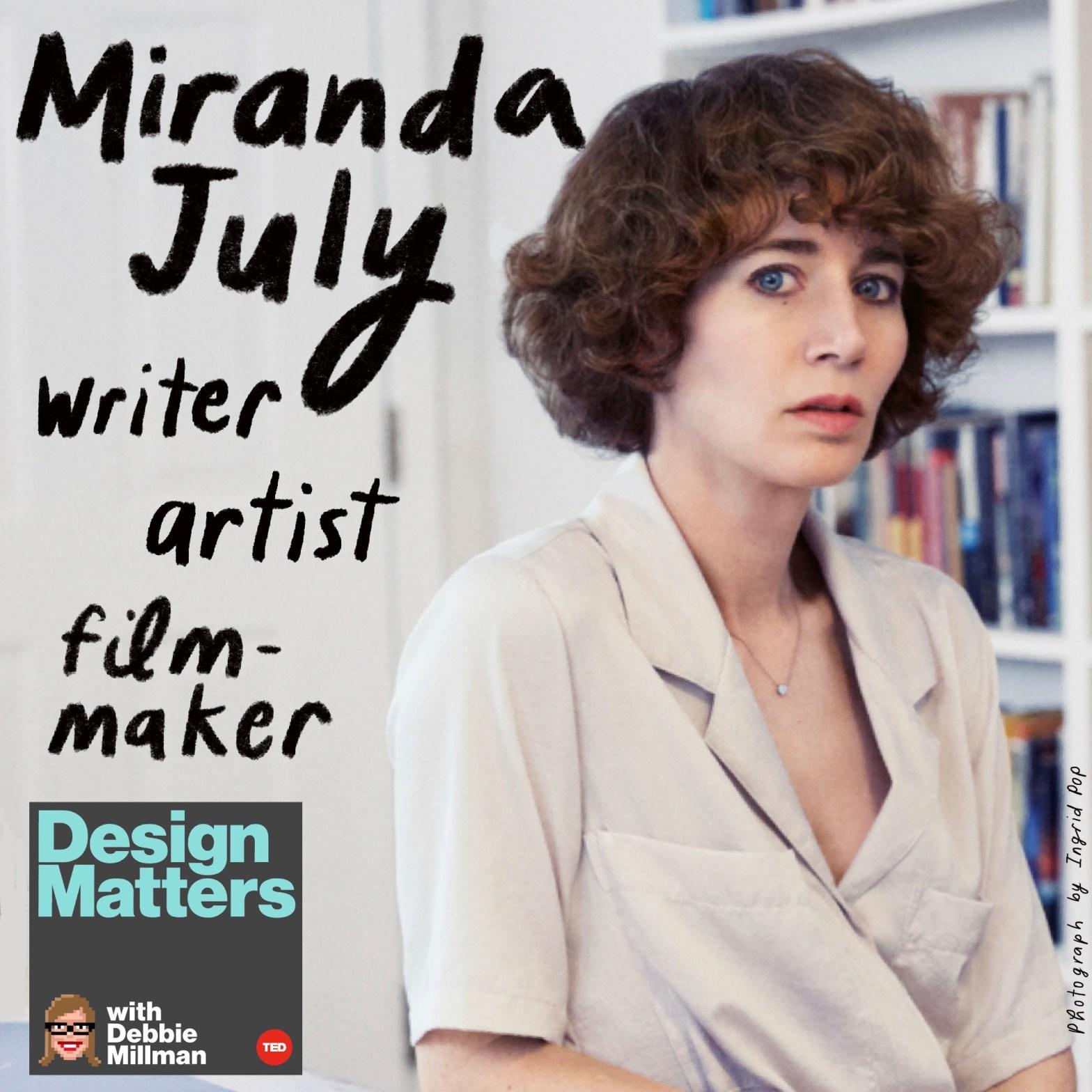 Thumbnail for Design Matters: Miranda July