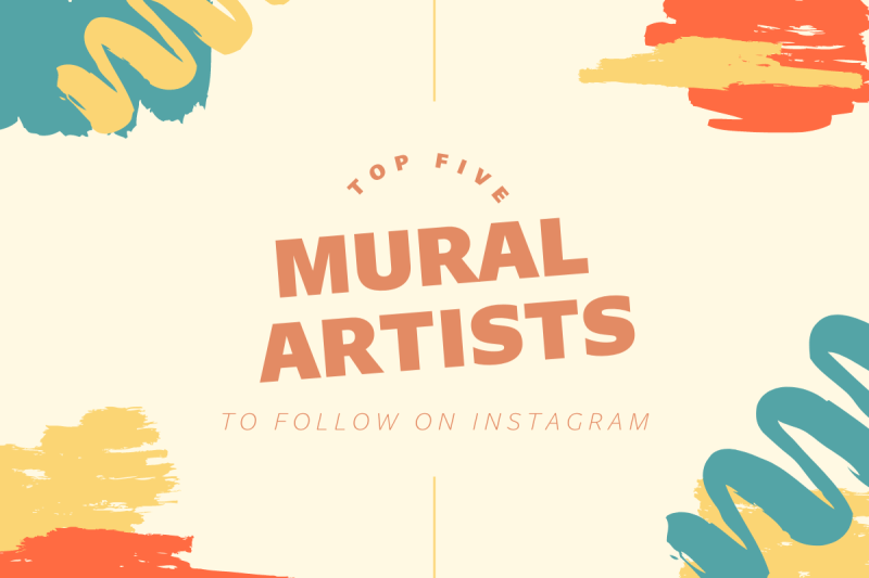 Thumbnail for Top Five Muralists To Follow On Instagram