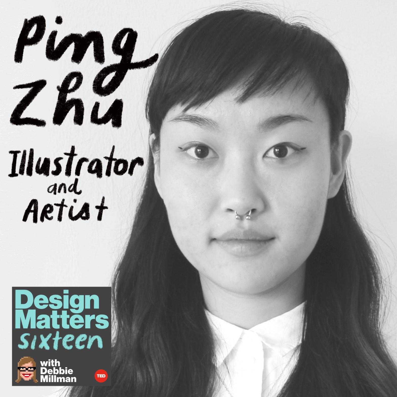 Thumbnail for Design Matters: Ping Zhu