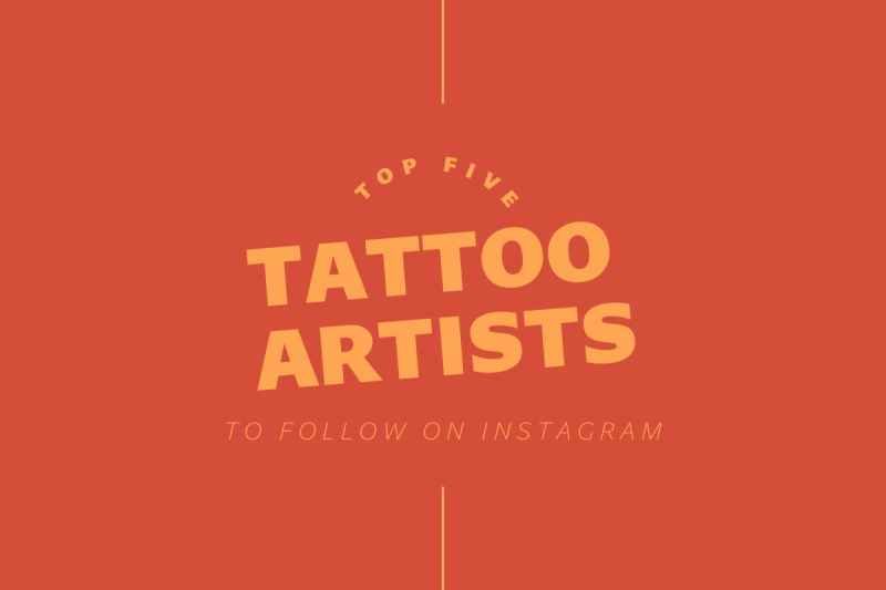 Thumbnail for Top Five Tattoo Artists To Follow On Instagram
