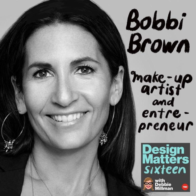 Thumbnail for Design Matters: Bobbi Brown