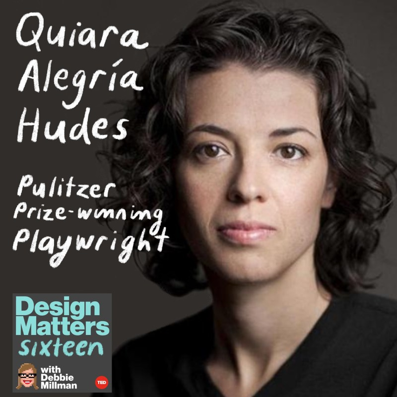 Thumbnail for Design Matters: Quiara Alegría Hudes