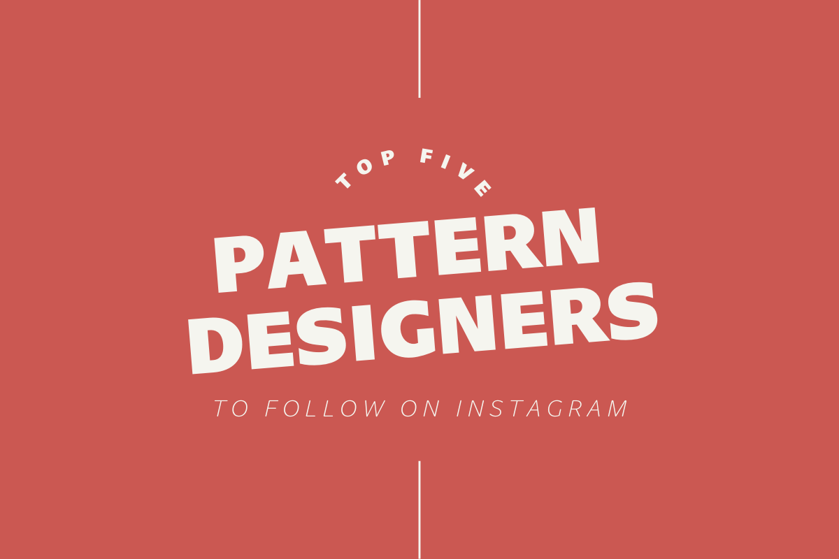 Thumbnail for Top Five Pattern Designers To Follow On Instagram