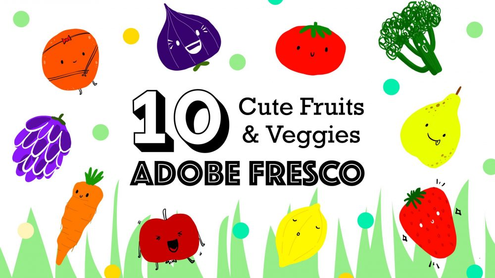 CUTE Veggies & Fruits in Adobe Fresco