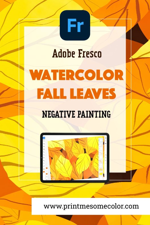 Watercolor Fall Leaves negative painting adobe fresco tutorial