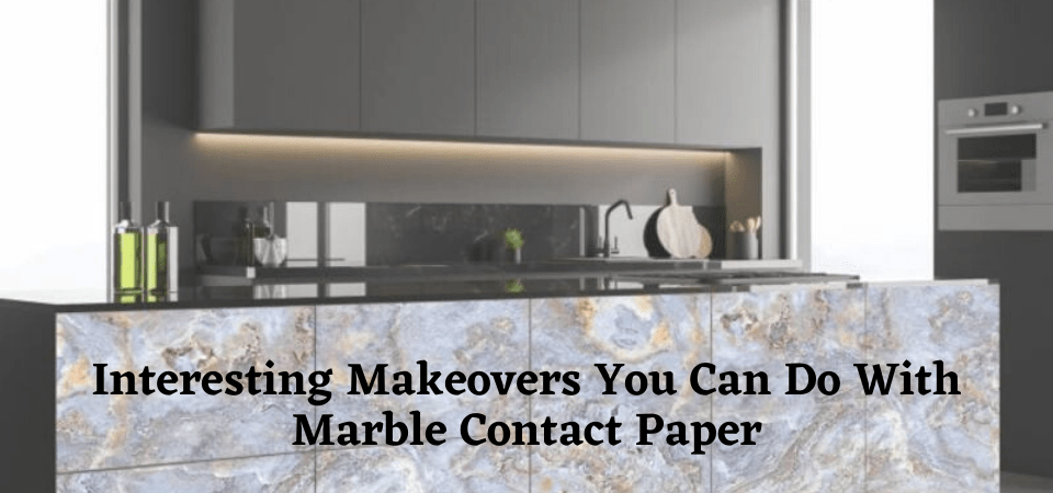 Interesting Makeovers You Can Do With Marble Contact Paper