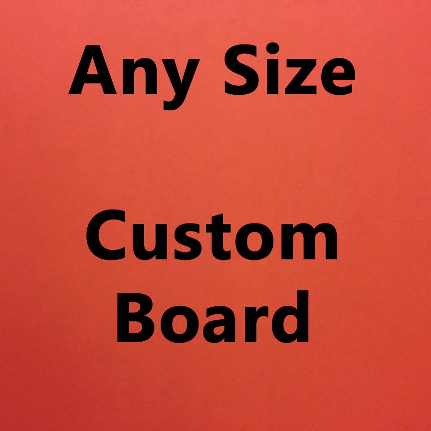 board custom any size
