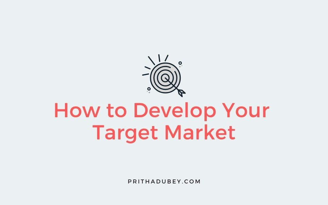 How to Develop your Target Market success vitamin