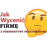 Jak-wycenic-firme-PEC-Mariusz_Malec2