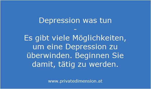 Depression was tun