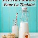 Catégorie Premier Roman : Des petits biscuits pour la timidité -Les Chroniques