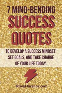 7 mind-bending success quotes to help you develop a success mindset