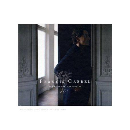 Des roses et des épines Francis Cabrel 2008