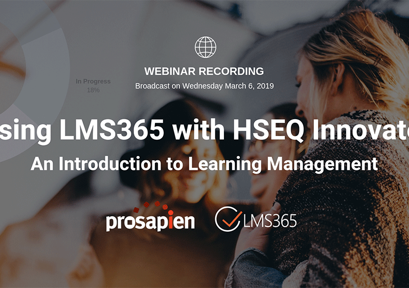 Using LMS365 with HSEQ Innovate: An Introduction to Learning Management