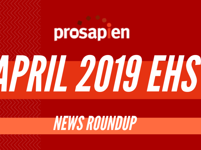 April 2019 EHS News Roundup
