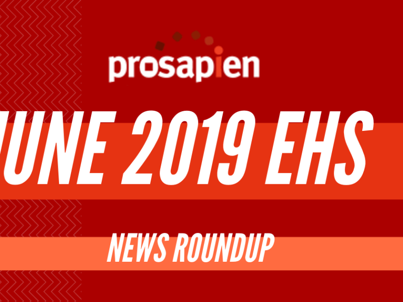 June 2019 EHS News Roundup