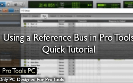 Using a Reference Bus in Pro Tools