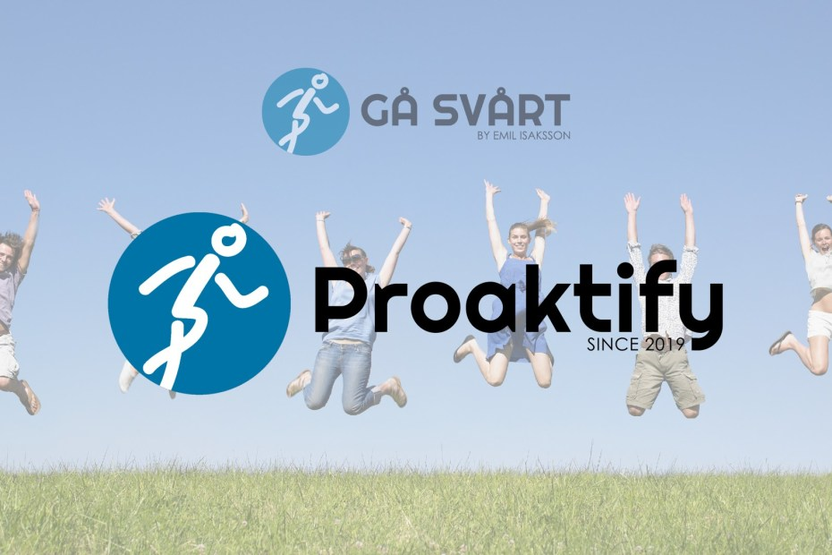 Gå Svårt byter namn till Proaktify