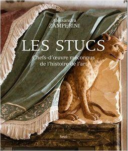 livre Les stucs chefs-d'œuvre méconnus de l'histoire de l'art
