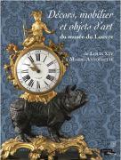 Décors, mobilier et objets d'art du Musée du Louvre