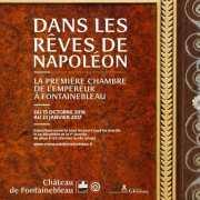 Dans les rêves de Napoléon. La première chambre de l'Empereur à Fontainebleau.