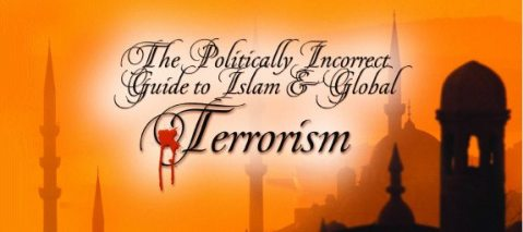 Politically Incorrect Guide to Islam and Terrorism