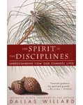 Spirit of the Disciplines by Dallas Willard