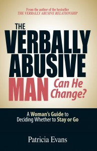 The Verbally Abusive Man: Can He Change?