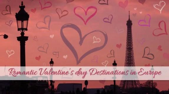 Romantic Valentine's Day Destinations in Europe