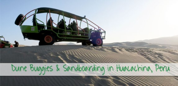 Huacachina Sandboarding and Dune Buggies in Peru